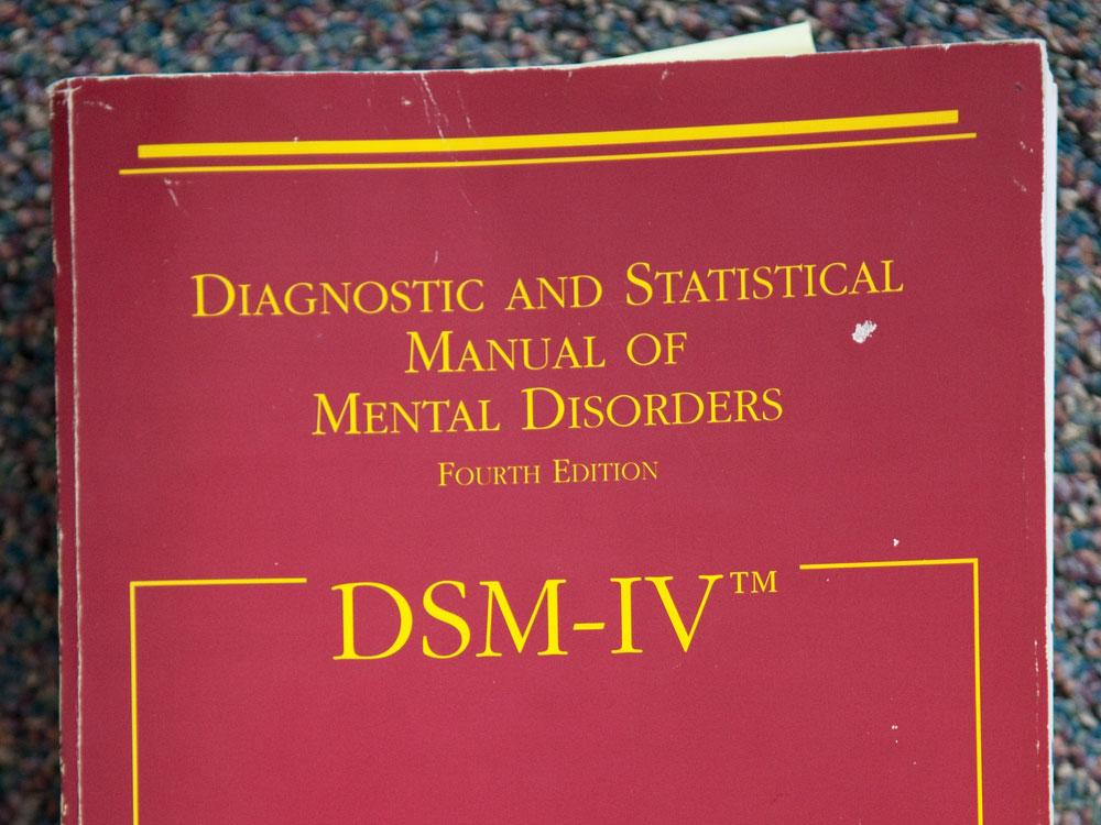 The Diagnostic and Statistical Manual of Mental Disorders, or DSM, is the official list of all the mental disorders doctors can use to diagnose mental illness. It's updated every 20 years or so.