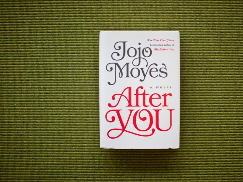 After You, by Jojo Moyes.