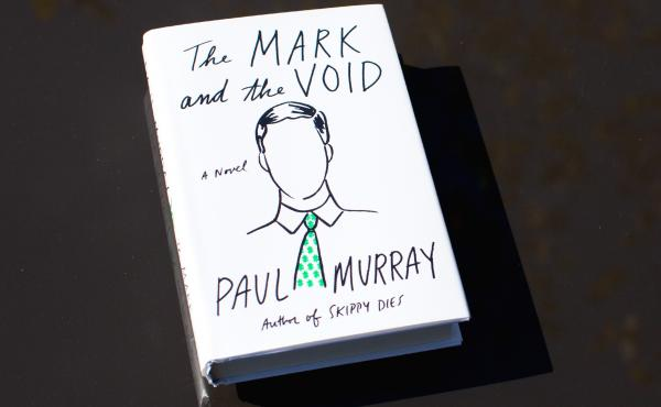 The Mark and the Void, by Paul Murray.