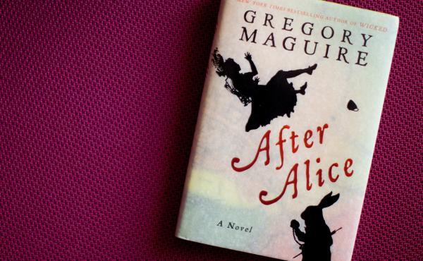 After Alice by Gregory Maguire.