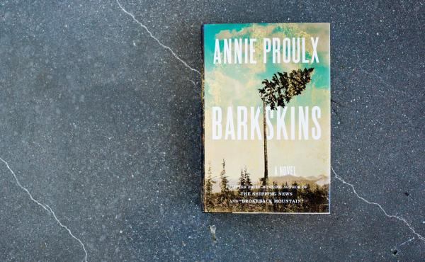 Barkskins: A Novel By Annie Proulx