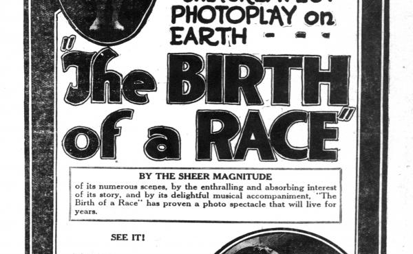 A newspaper advertisement for The Birth of a Race, in its finished form. Much of the initial footage for the film was thrown out; what was finally released was an awkward mishmash of a Bible epic.