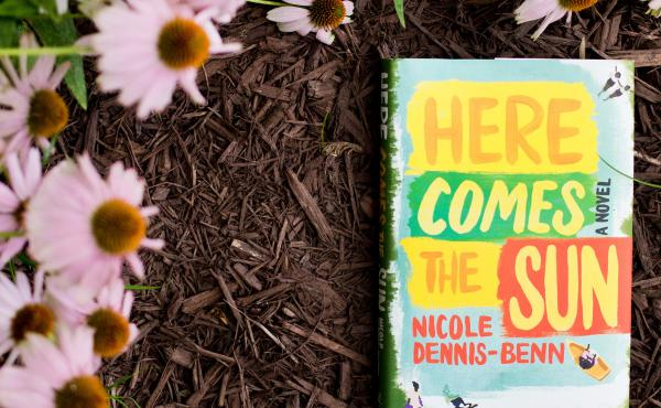 Here Comes The Sun By Nicole Dennis-Benn.