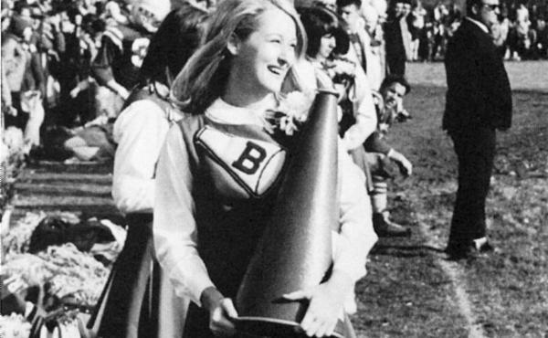 "In high school, Meryl Streep was one of the ""cheeries."""