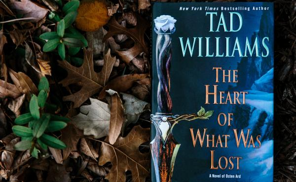 The Heart of What Was Lost by Tad Williams.