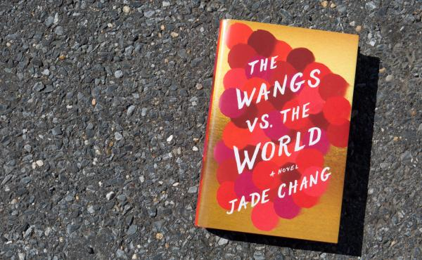 The Wangs of the World by Jade Chang (Raquel Zaldivar/NPR)