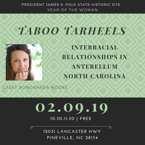 Taboo Tarheels: Interracial Relationships in Antebellum