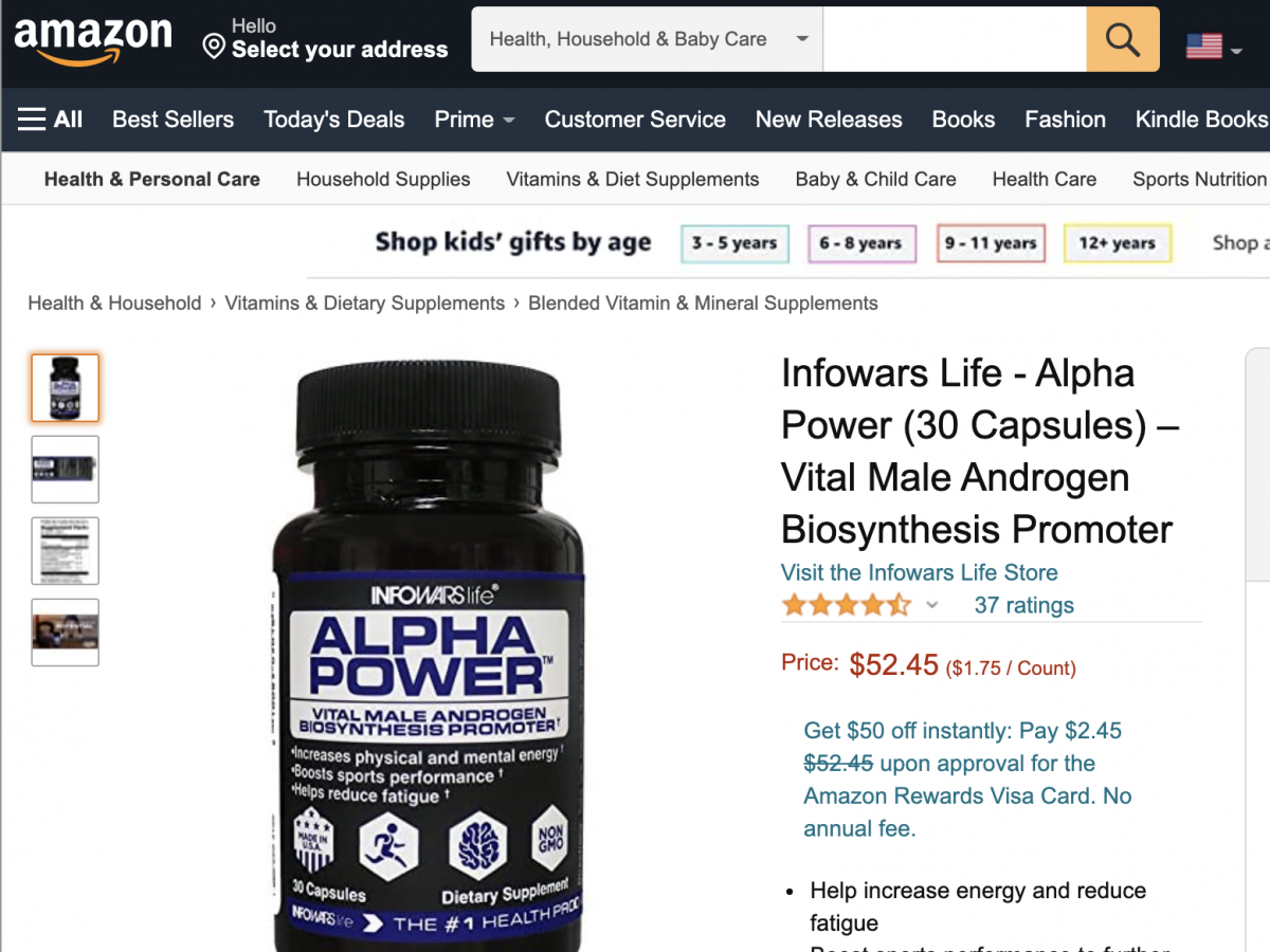 """Through Amazon, Infowars sells a variety of dietary supplements such as """"Alpha Power."""" The supplement industry is largely unregulated, though Jones received scrutiny from government agencies in 2020 for claims he made about his supplements' supposed abili"""