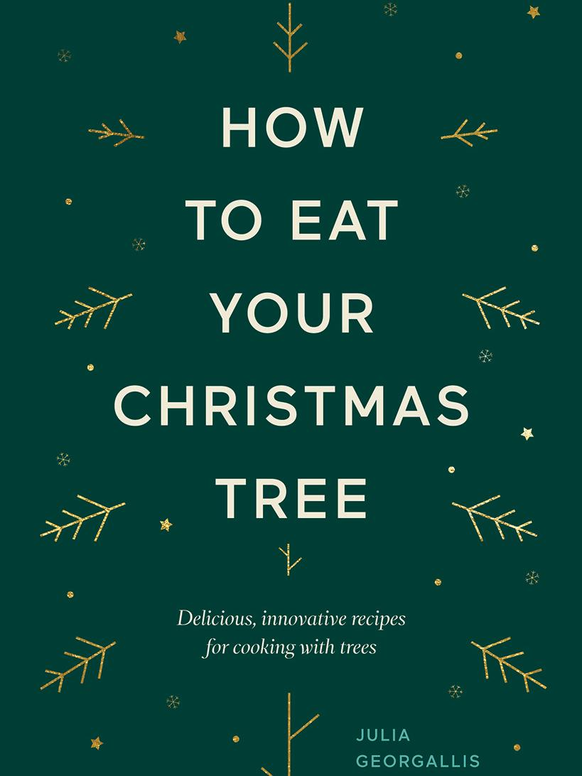 How to Eat Your Christmas Tree, by Julia Georgallis