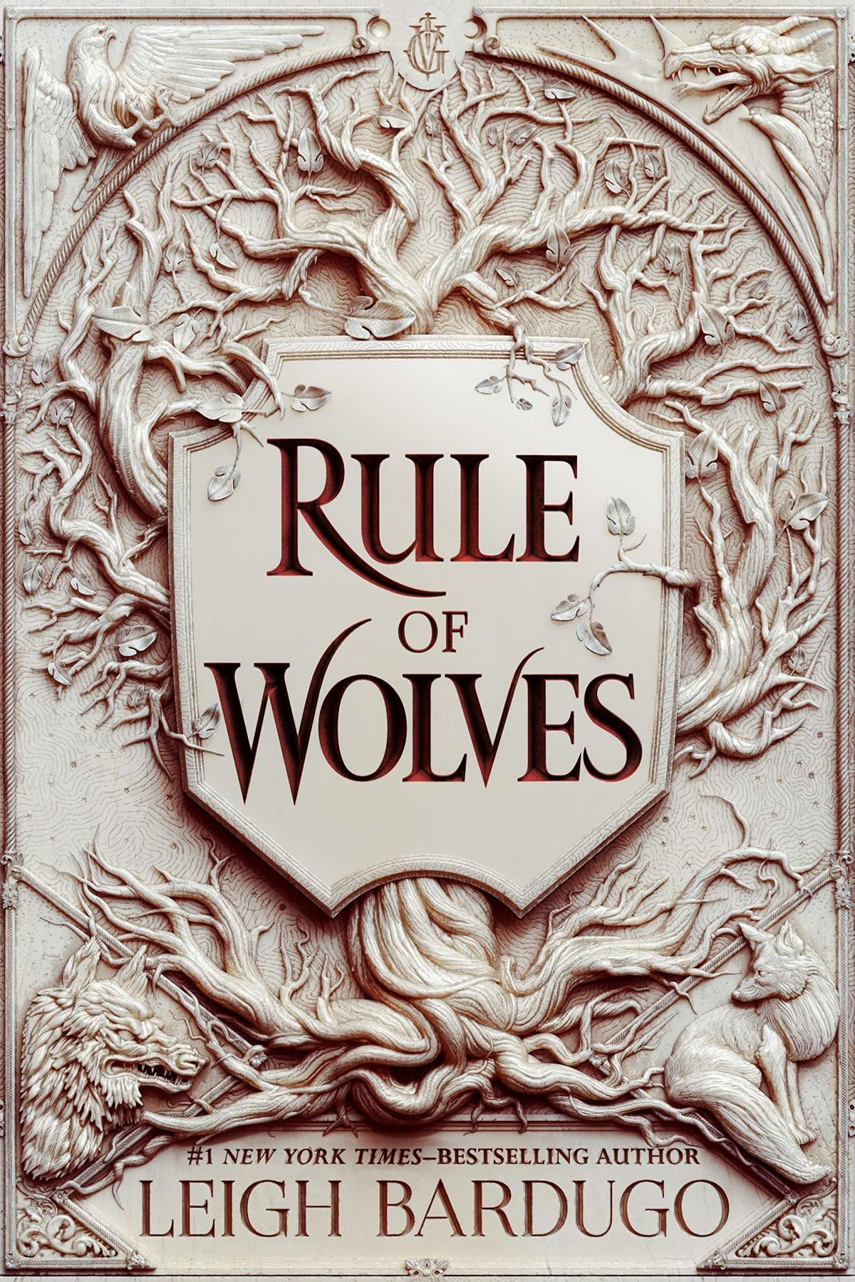 Rule of Wolves, by Leigh Bardugo