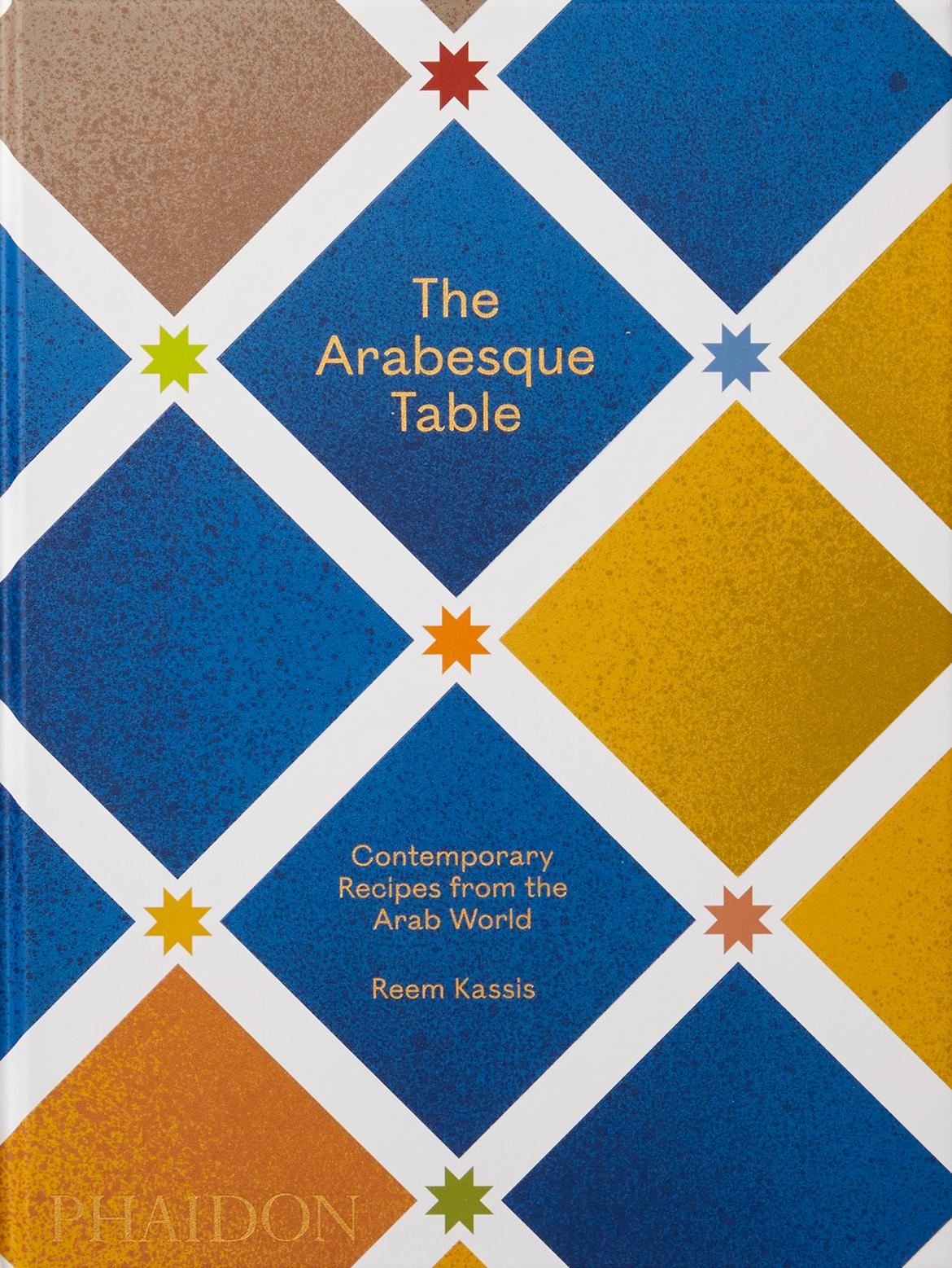 The Arabesque Table by Reem Kassis