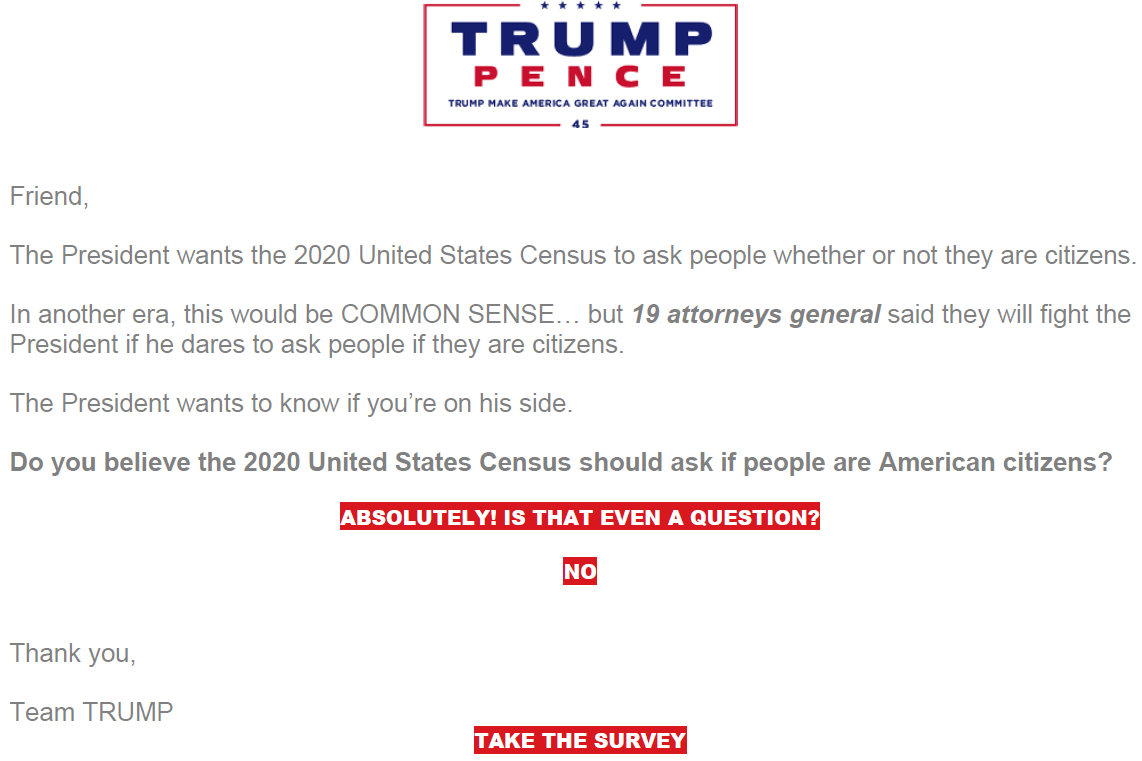 The Trump campaign sent this email to its supporters a week before Commerce Secretary Wilbur Ross announced his decision to add a citizenship question to the 2020 census.