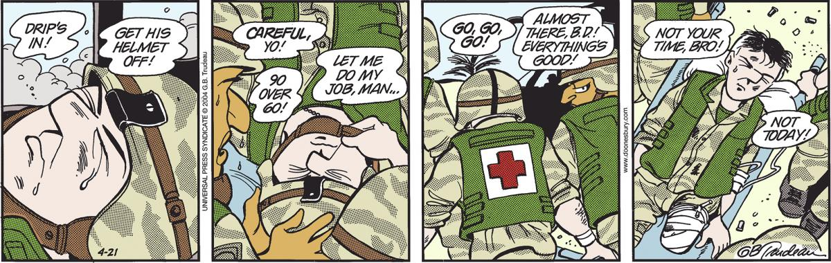 Wednesday, April 21, 2004 DOONESBURY © G. B. Trudeau. Reprinted with permission of ANDREWS MCMEEL SYNDICATION. All rights reserved.