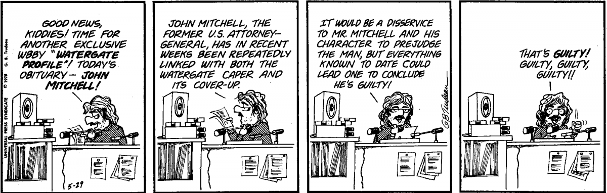 Tuesday, May 29, 1973 DOONESBURY © G. B. Trudeau. Reprinted with permission of ANDREWS MCMEEL SYNDICATION. All rights reserved.