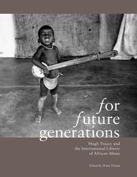 The cover of the exhibition book For Future Generations, produced by the International Library of African Music.