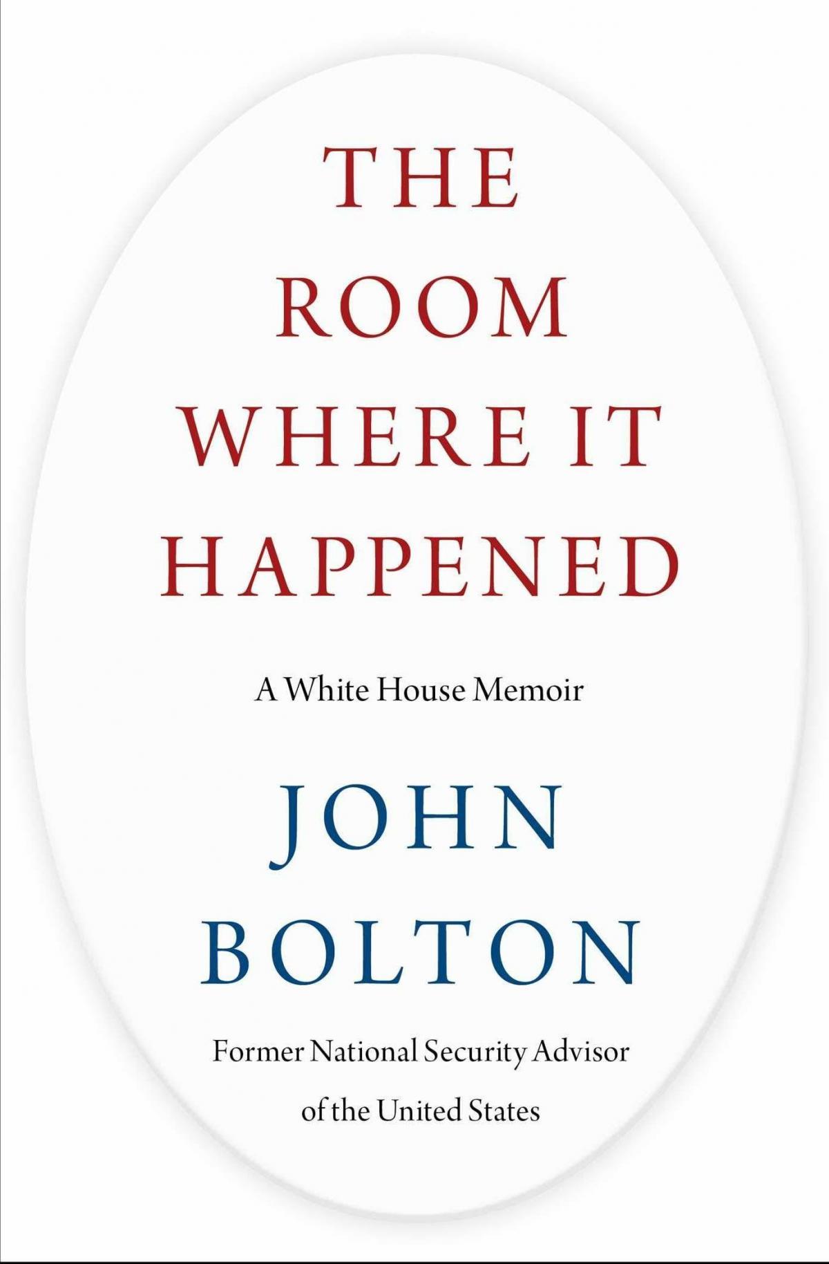 John Bolton's The Room Where It Happened: A White House Memoir is set to publish June 23.