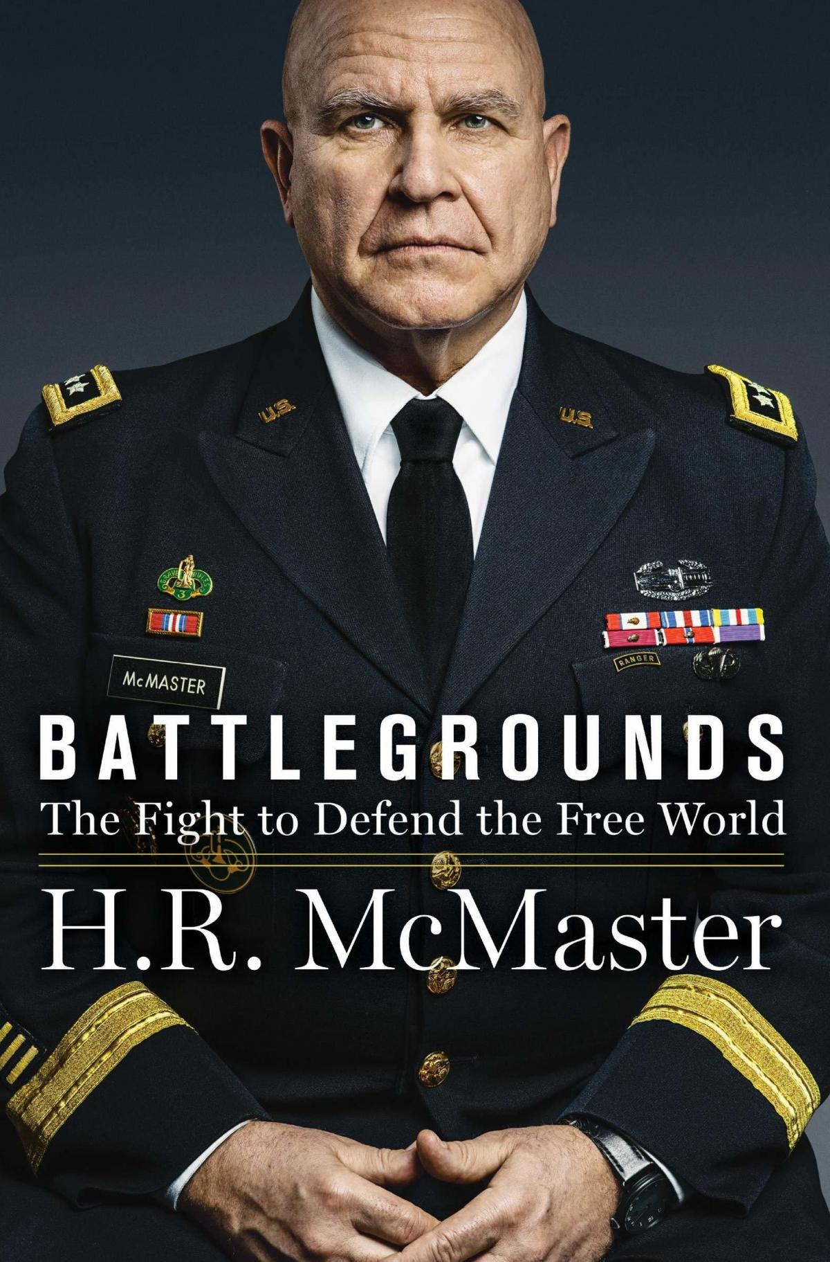 Battlegrounds: The Fight to Defend the Free World, H.R. McMaster