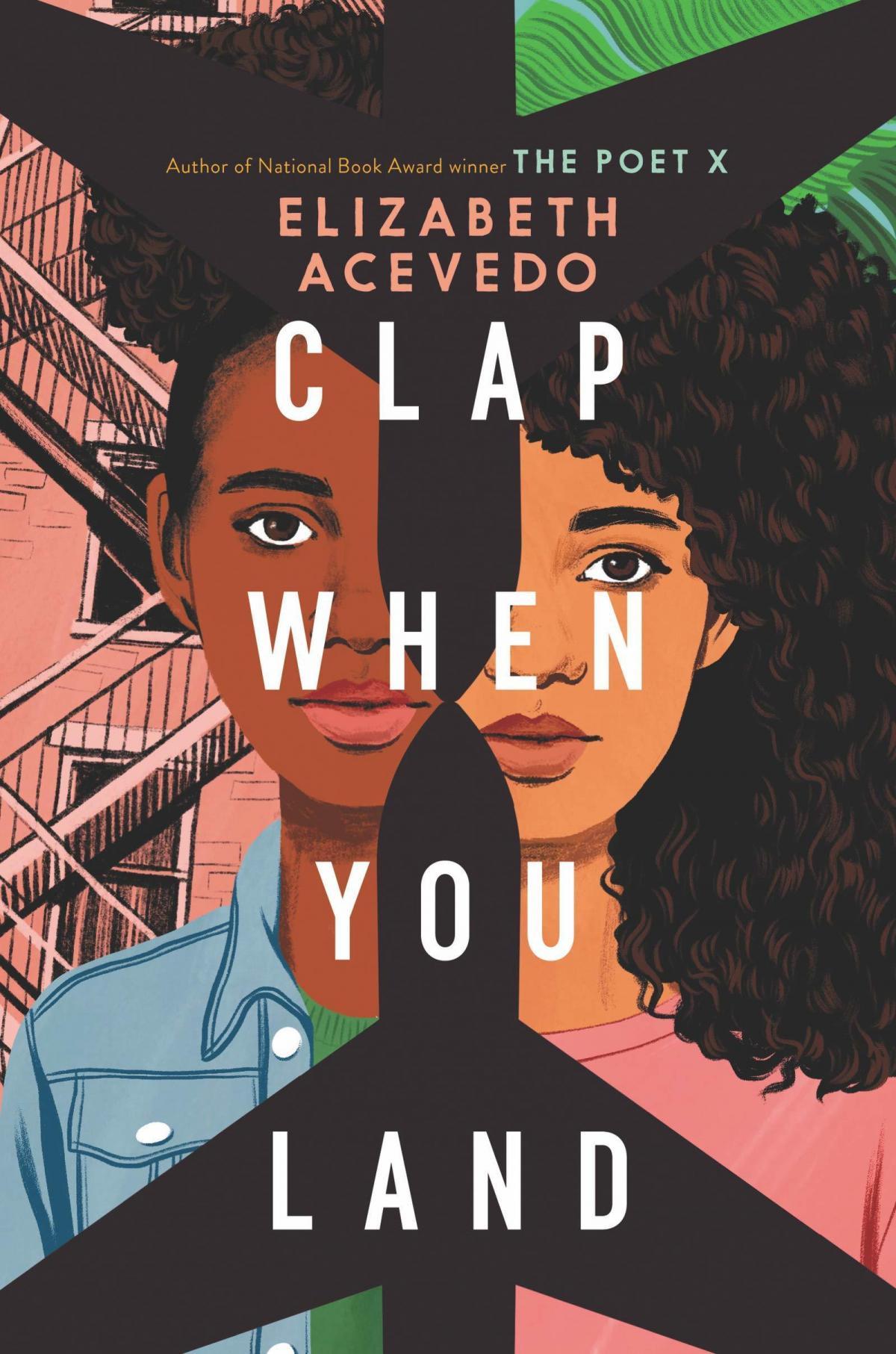 Clap When You Land, by Elizabeth Acevedo