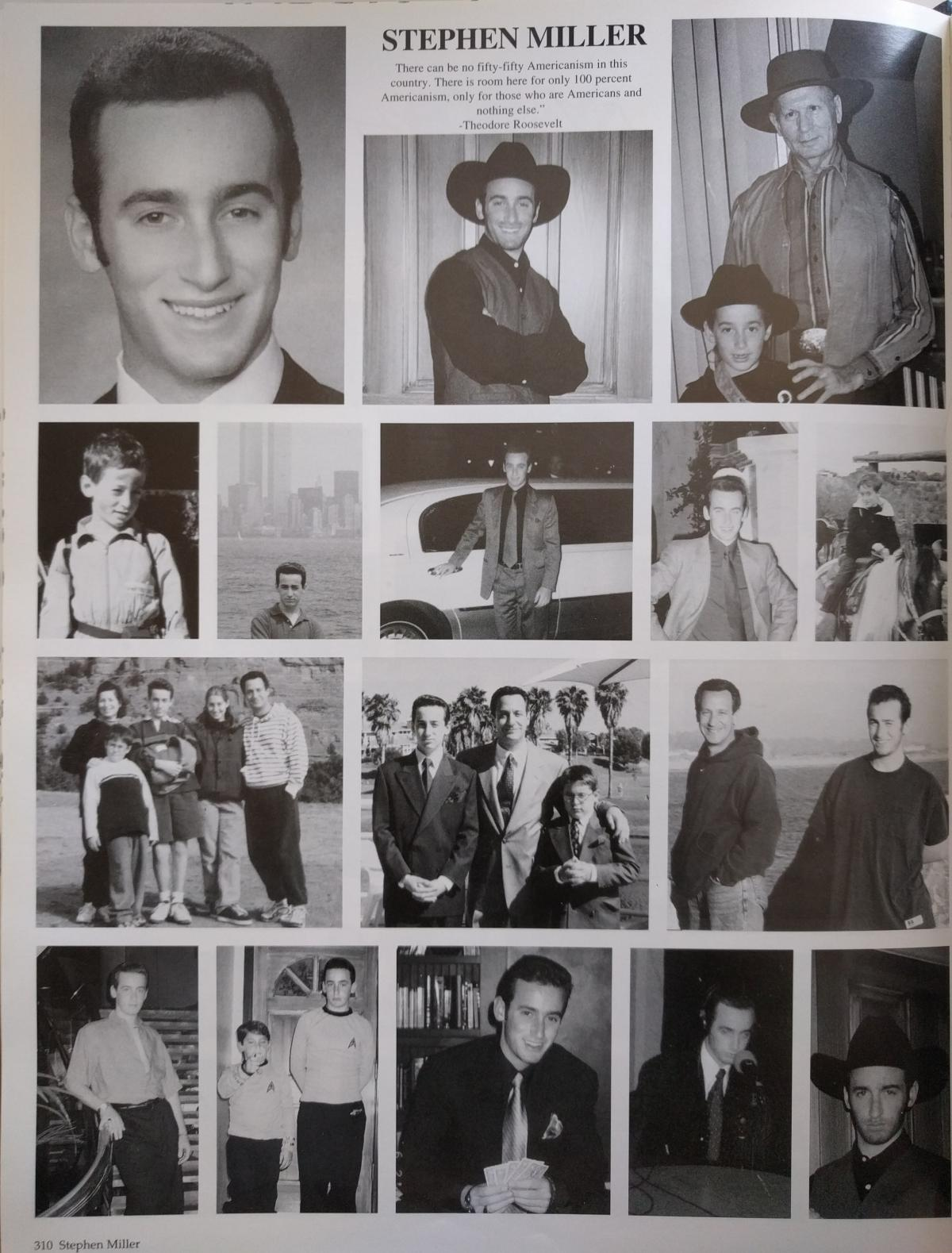 "A page from Stephen Miller's high school yearbook features a quote from President Theodore Roosevelt: ""There can be no fifty-fifty Americanism in this country. There is room here for only 100 percent Americanism, only for those who are Americans and nothi"