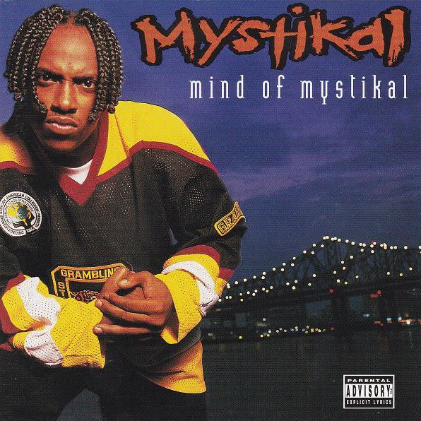 The Mind of Mystikal