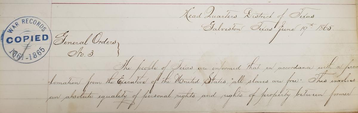 The original version of General Order No. 3 was located this week by staff at the U.S. National Archives. The first part of the 1865 order is seen here.