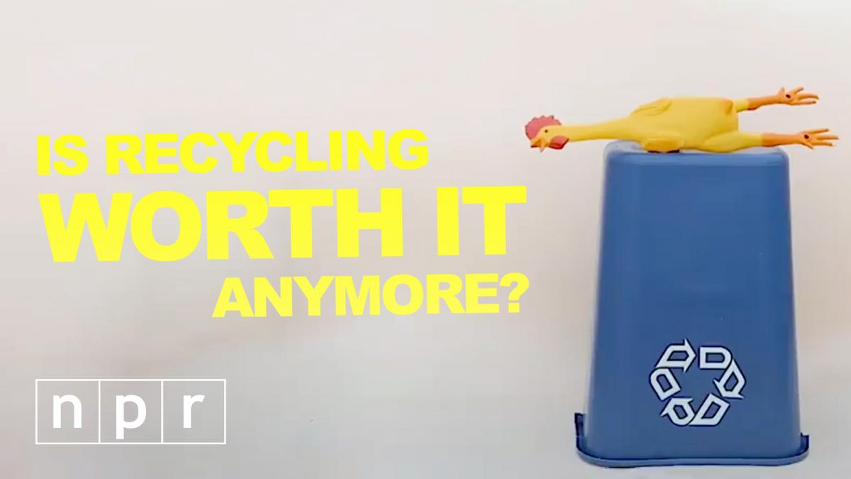 Is Recycling Worth It Anymore?