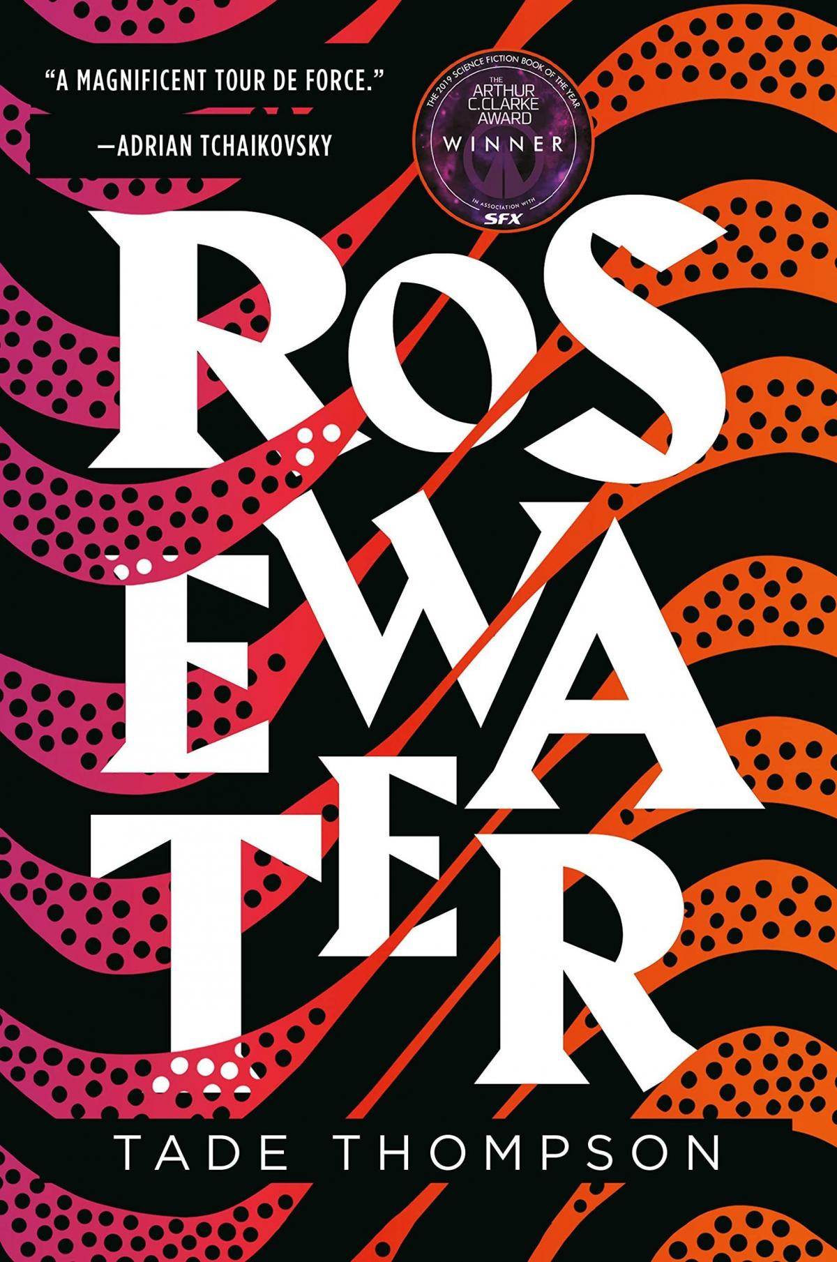 Rosewater, by Tade Thompson