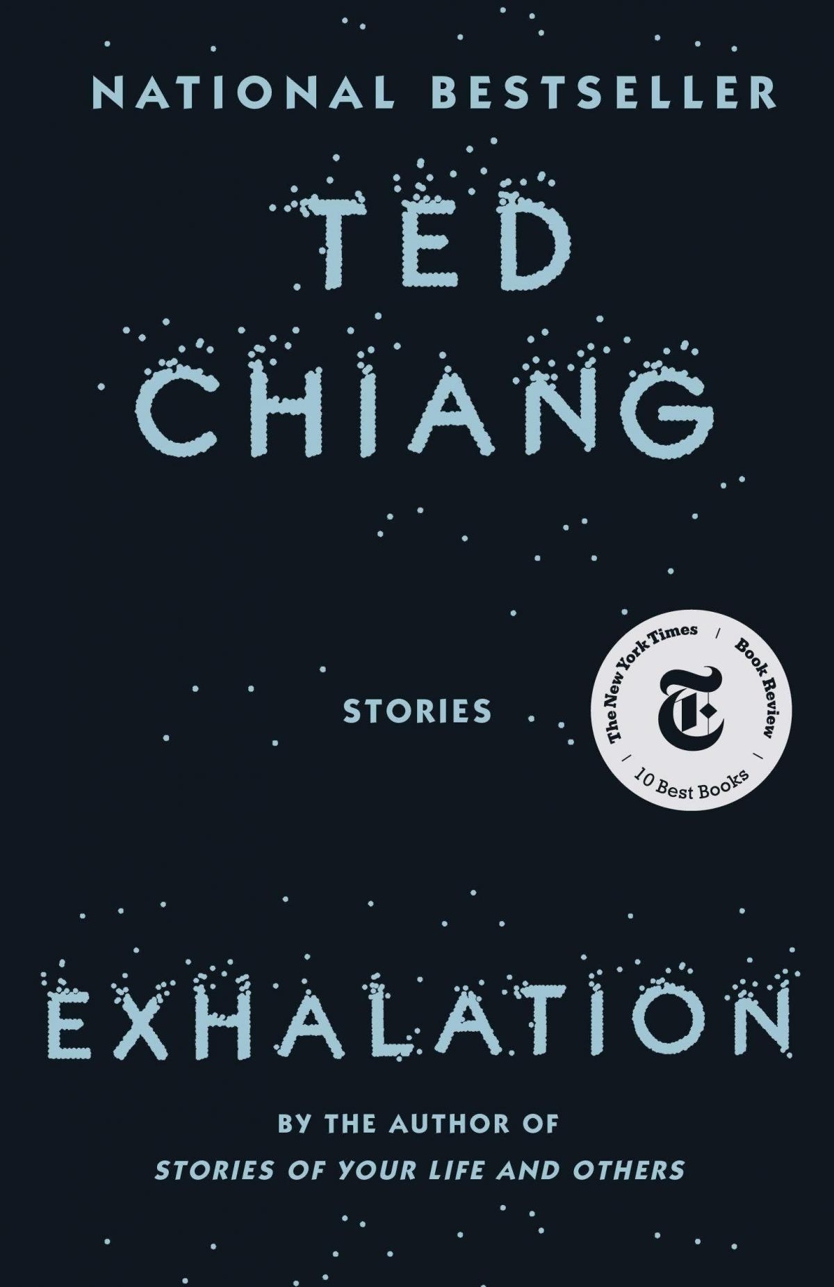 Exhalation: Stories, by Ted Chiang