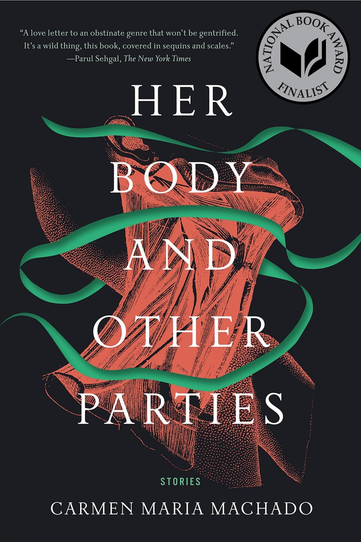 Her Body and Other Parties, by Carmen Maria Machado