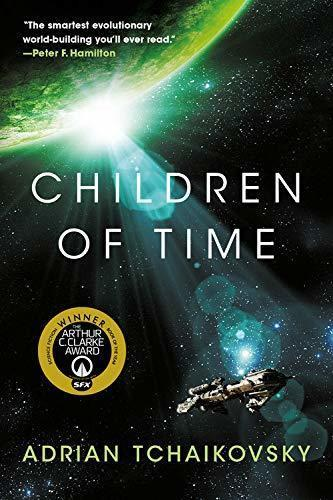 Children of Time (duology), by Adrian Tchaikovsky
