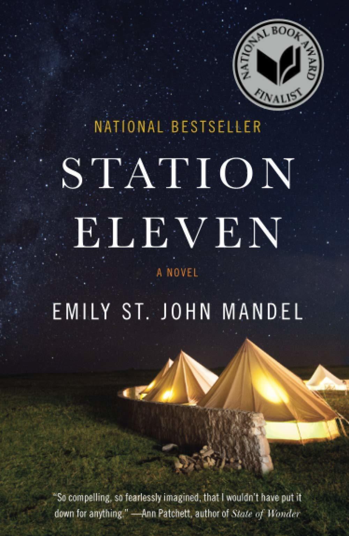 Station Eleven, by Emily St. John Mandel