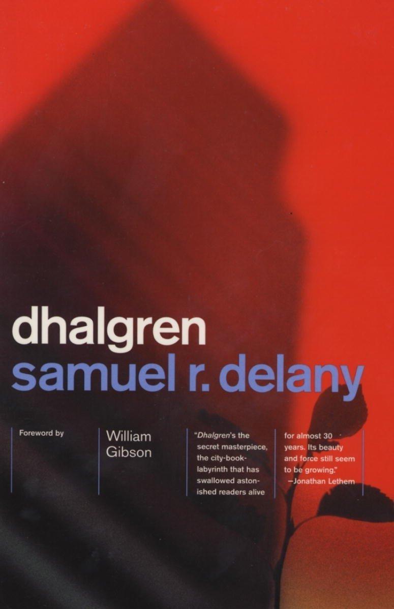 Dhalgren, by Samuel R. Delany