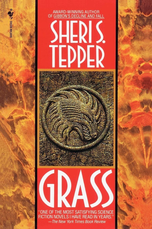 Grass, by Sherri S. Tepper