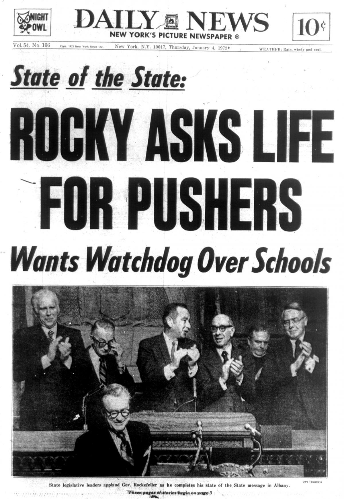 The Jan. 4, 1973, edition of the New York Daily News reports that Gov. Rockefeller's State of the State speech called for a life sentence for drug pushers.