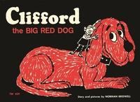 """The original, 1963 cover of Clifford the Big Red Dog. """"[I] was shocked when it was accepted for publication, because I'd never written anything before,"""" said Norman Bridwell."""