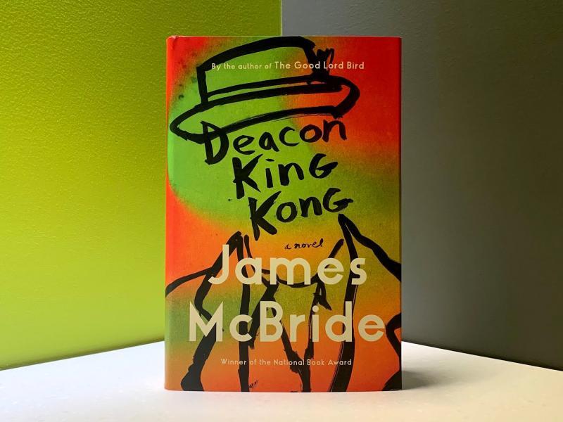 Deacon King Kong, by James McBride