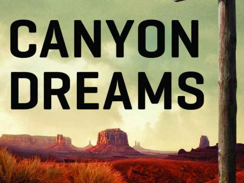 Canyon Dreams: A Basketball Season on the Navajo Nation, by Michael Powell