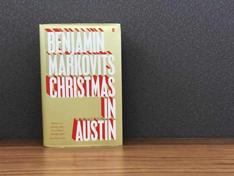 Christmas in Austin, by Benjamin Markovits