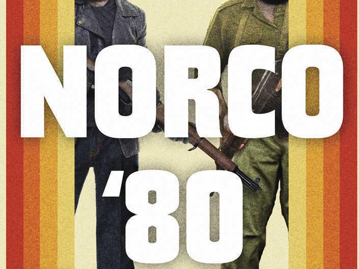 Norco '80: The True Story of the Most Spectacular Bank Robbery in American History by Peter Houlahan