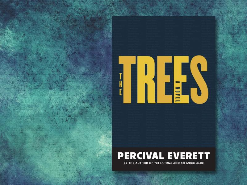 The Trees, by Percival Everett