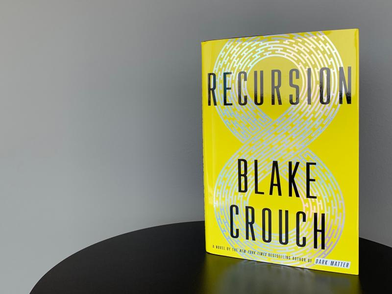 Recursion, by Blake Crouch