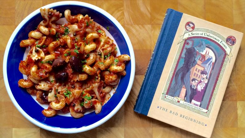 Pasta puttanesca is perhaps the most well-known dish among Lemony Snicket fans, although Count Olaf would have preferred roast beef.