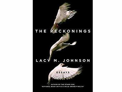 The Reckonings, by Lacy M. Johnson