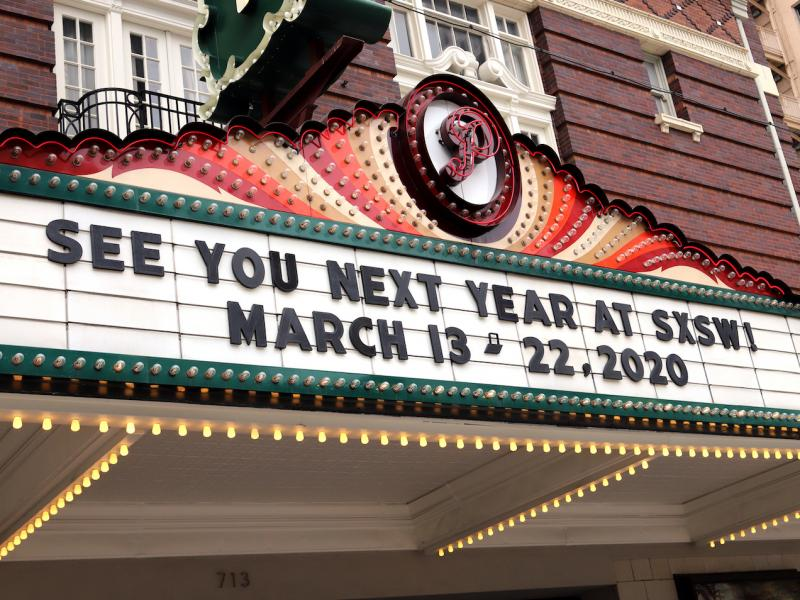 A 2019 marquee in Austin advertises the 2020 edition of SXSW, which was canceled Friday by the city of Austin.
