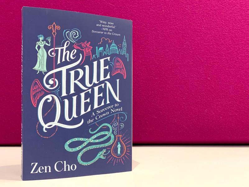 The True Queen, by Zen Cho