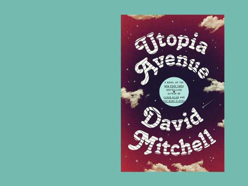 Utopia Avenue, by David Mitchell