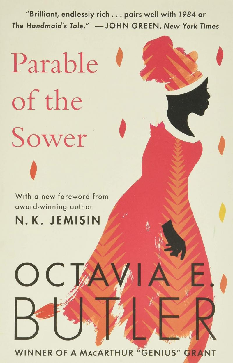 Parable of the Sower, Octavia Butler