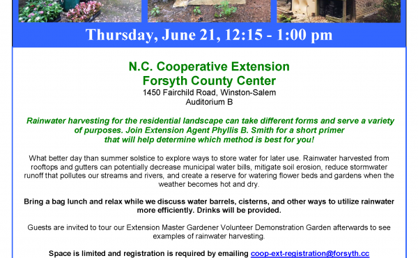Residential Rainwater Harvesting Lunch and Learn, go to http://www.forsyth.cc/CES/ for details