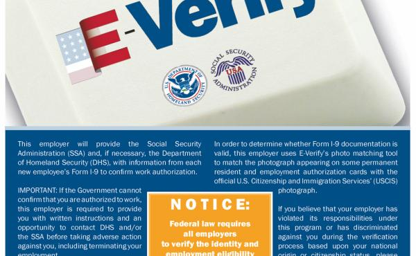 Employers using the E-Verify program are required to post an E-Verify Participation Poster, shown here in a handout photo. A Senate bill would make participation in the system, used to check employees' immigration status, mandatory for all employers.