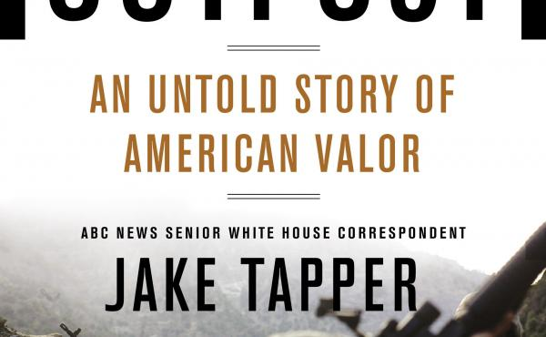 Jake Tapper's new book, The Outpost, tells the story of one of America's deadliest battles during the war in Afghanistan.